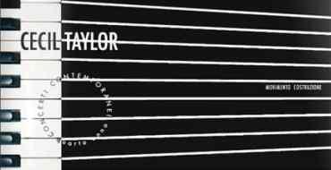 AngelicA 17 - Concerti Contemporanei: Cecil Taylor – 2007