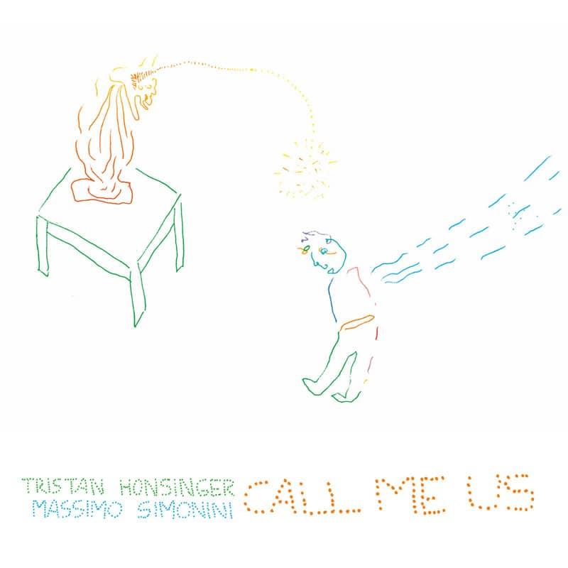 Tristan Honsinger + Massimo Simonini - Call Me Us