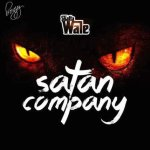 Shatta Wale – Satan Company  (Samini Diss) Prod. By WillisBeatz