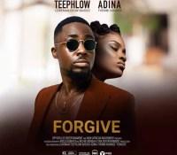 TeePhlow – Forgive Ft. Adina(Prod. By Mollese Beatz)