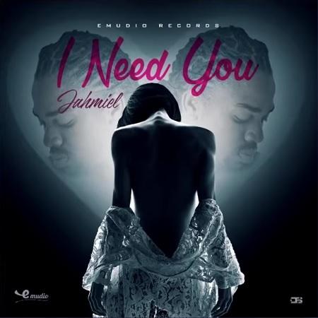 Jahmiel – I Need You (Prod. By Emudio Records)