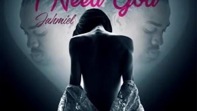 Photo of LYRICS: Jahmiel – I Need You