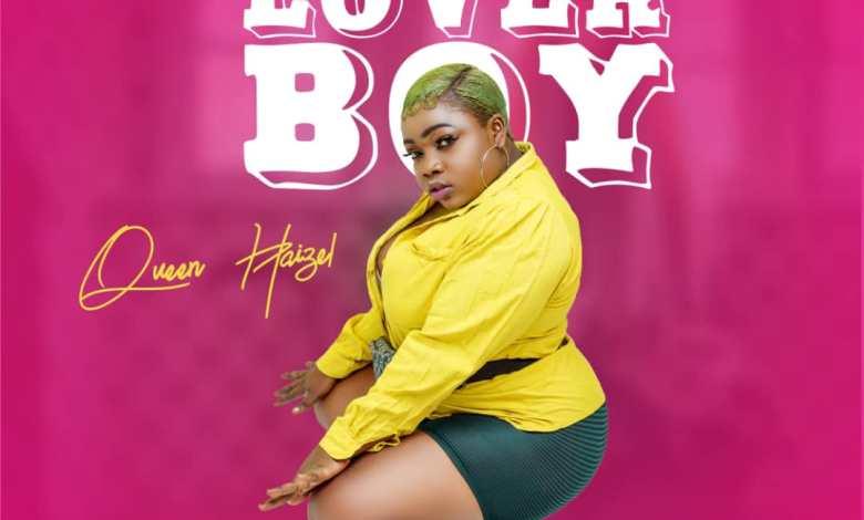 DOWNLOAD: Queen Haizel – Lover Boy (Prod. By Willis Beatz) - AaceHypez