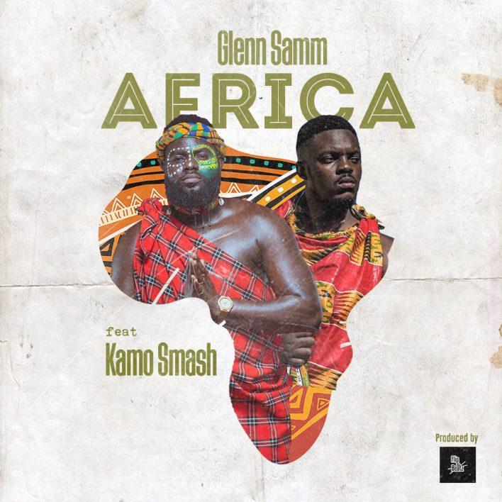 GlennSamm - Africa Ft. Kamo Smash(Prod. By FlipDaBeatz)