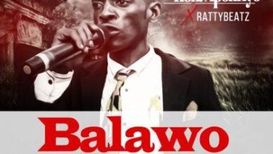 Photo of Hon. Aponkye x RattyBeatz – Balawo (Prod. By TubhaniMuzik)