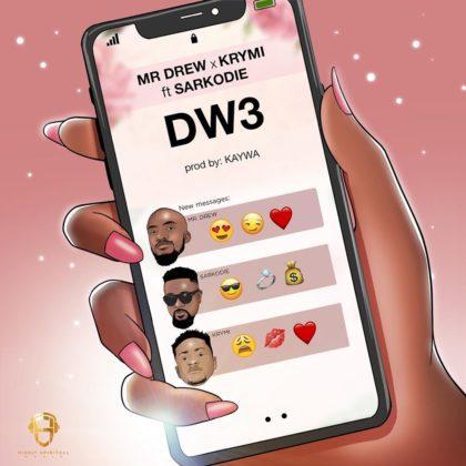 Mr Drew – Dw3 (My Baby) ft. Sarkodie & Krymi