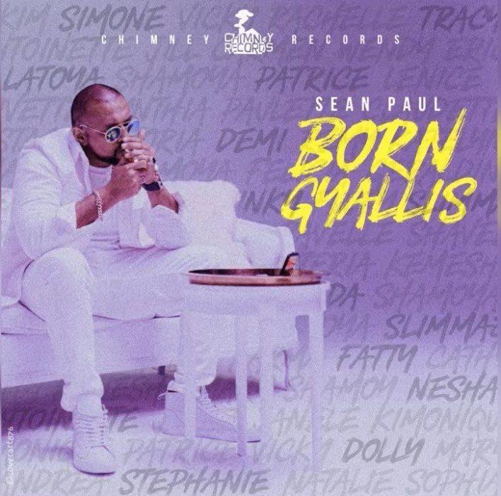 Sean Paul – Born Gyallis (Prod. By Chimney Records)