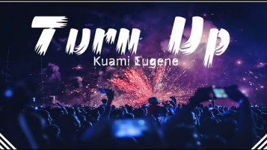 Photo of Lyrics: Kuami Eugene – Turn Up