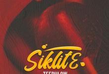 Photo of TeePhlow – Siklite (Prod. By 100 Ways)