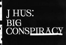 Photo of J Hus – Big Conspiracy (Full Album)