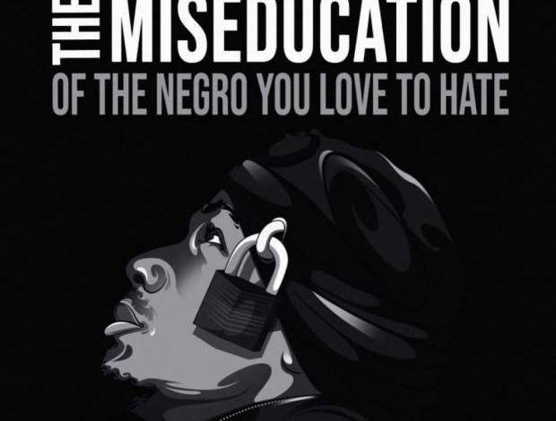 Nick Cannon - The Miseducation of the Negro You Love to Hate