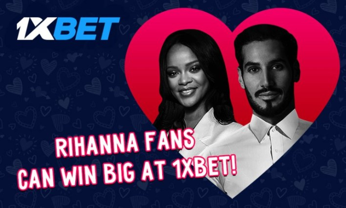 1xBet Gives Rihanna Fans Something To Cheer About!