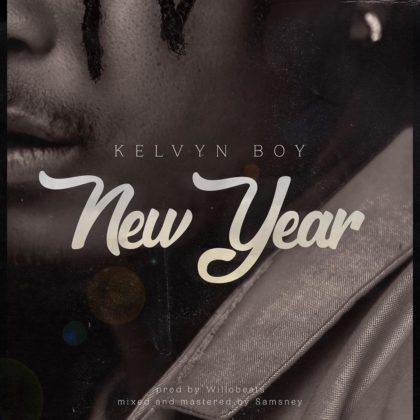 Kelvyn Boi – New Year (Prod. By Willobeats)