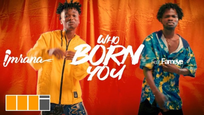 Official Video: Imrana - Who Born You Ft. Fameye