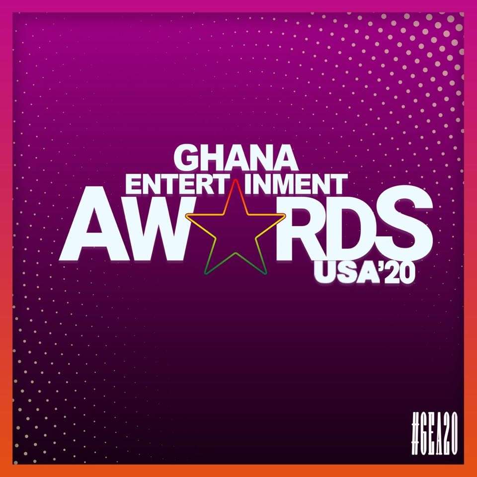 2020 Ghana Entertainment Awards USA Announced | Submission Of Nominations Opened
