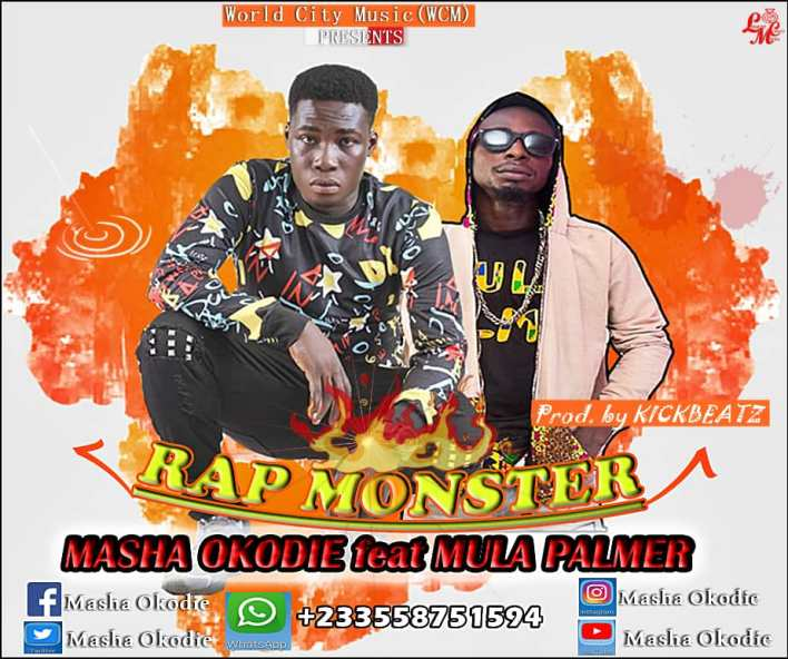 Masha Okodie – Rap Monster Ft. Mula Palmer (Prod. by KickBeatz)