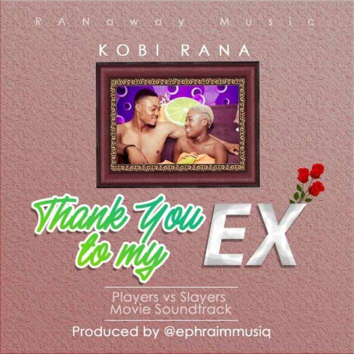 Kobi Rana – Thank You To My Ex (Players Vs Slayers Movie Soundtrack)