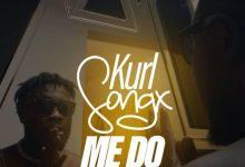 Photo of Kurl Songx – Me Do (Prod. by DatBeatGod)