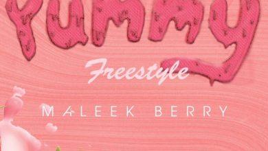 Photo of Maleek Berry – Yummy (Freestyle)