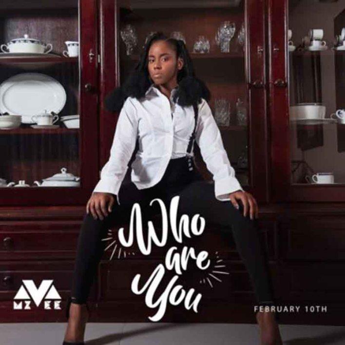 Mzvee – Who Are You (Prod By MOG Beatz)