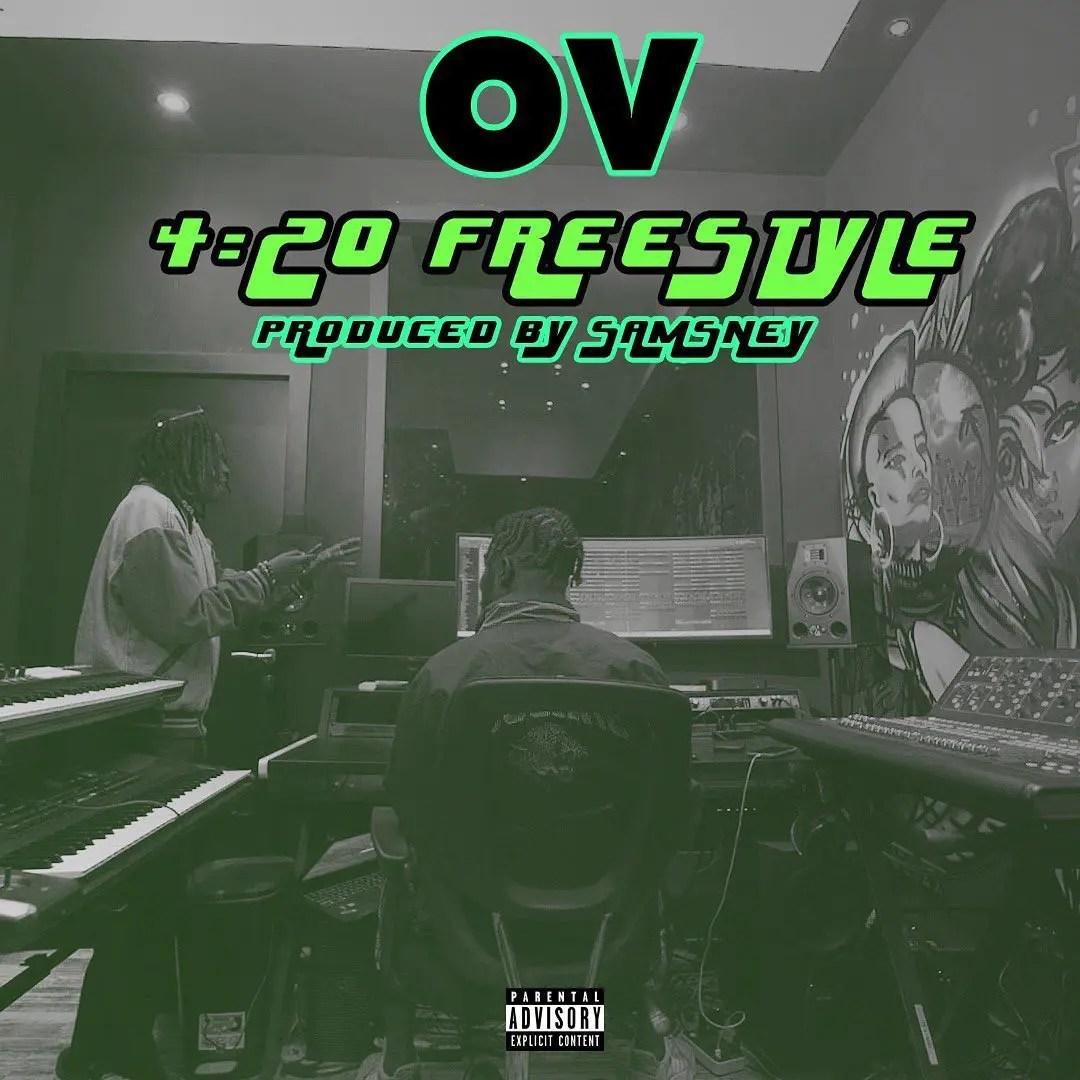 OV – 4:20 Freestyle (Prod. by Samsney)