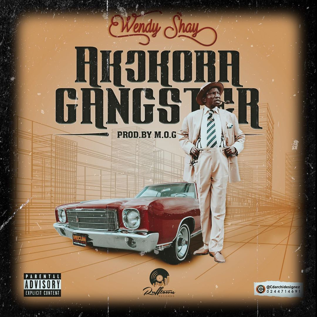 Wendy Shay – Akokora Gangster (Prod. by MOG Beatz)