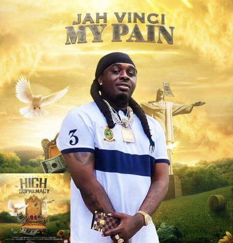 Jah Vinci – My Pain (High Supremacy Riddim)