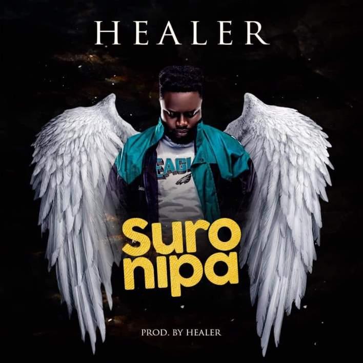 Healer - Suro Nipa (Prod. By Healer)