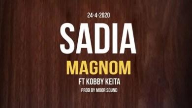 Photo of Magnom – Sadia Ft Kobby Keita (Prod. by Moor Sound)