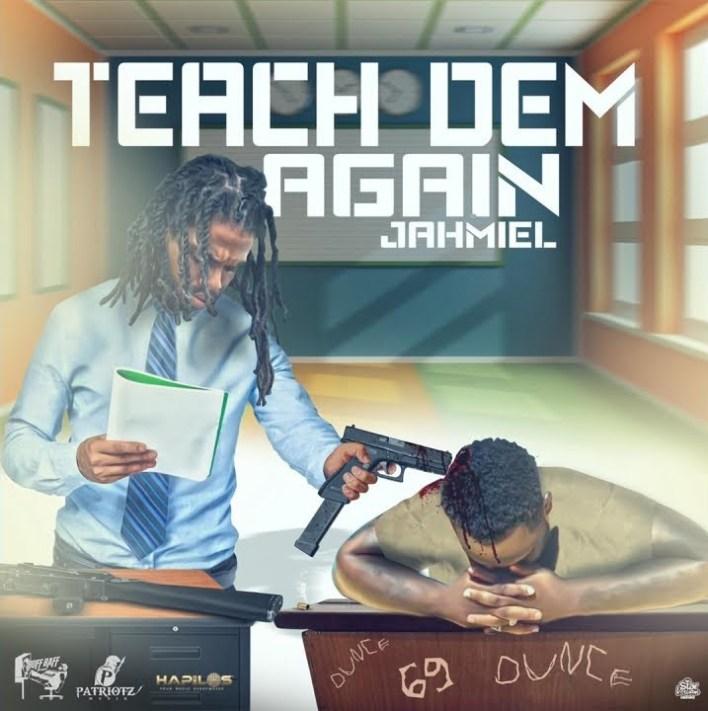 Jahmiel – Teach Dem Again (Chronic Law Diss) (Prod. by Patriotz Muzik)