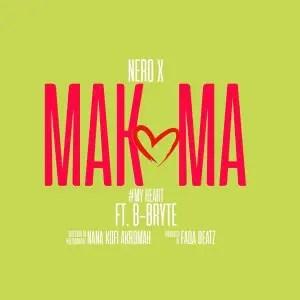 Nero X — Makoma Ft B-Bryte (Prod. By Beatz Fada)