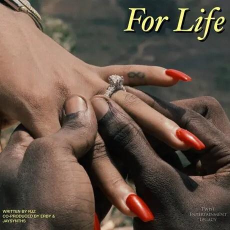 RJZ – For Life (Prod. by Jaysynthsbeatz)