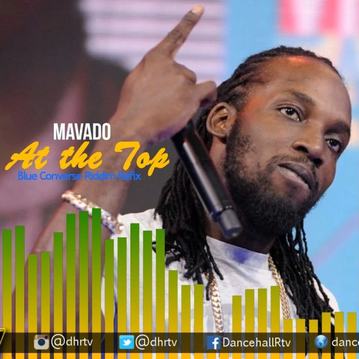 Mavado – At The Top (Blue Converse Riddim Refix)