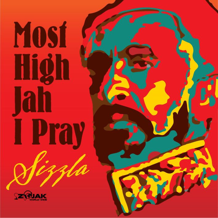 Sizzla  – Most High Jah I Pray
