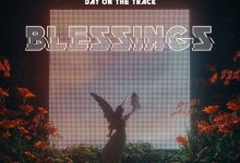 Photo of DayOnTheTrack – Blessings (Prod. By One Time Music)
