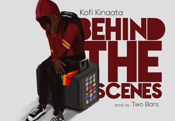 Lyrics: Kofi Kinaata – Behind The Scenes