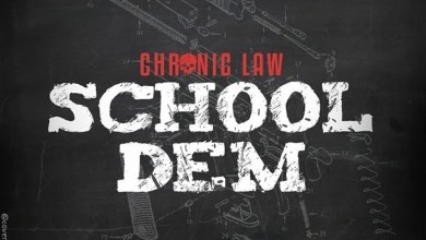 Photo of Chronic Law – School Dem (Jahmiel Diss)