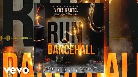 Vybz Kartel – Run Dancehall Ft Lisa Mercedes (Prod. ByJB Baker Productions)