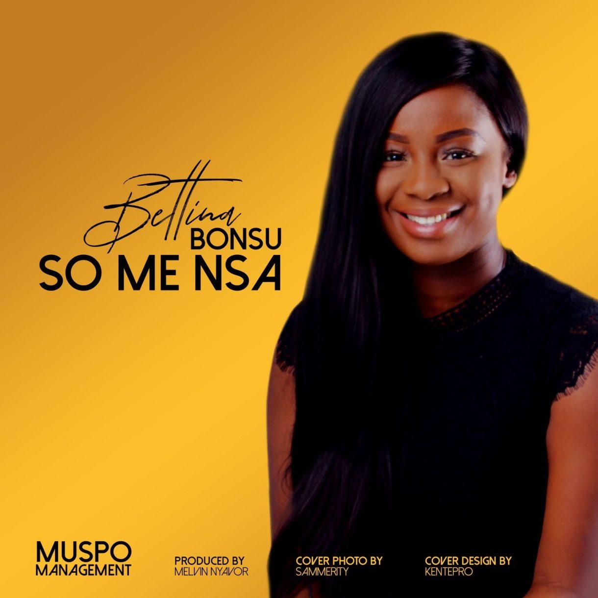Bettina Bonsu - So Me Nsa (Prod. By Melvin Nyavor)