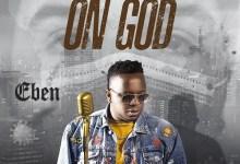 Photo of Eben – On God