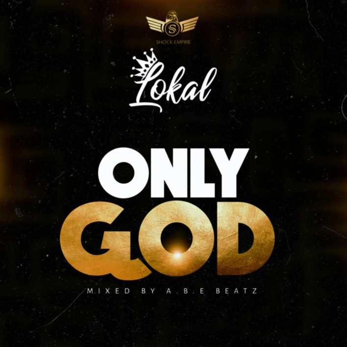 Lokal - Only God