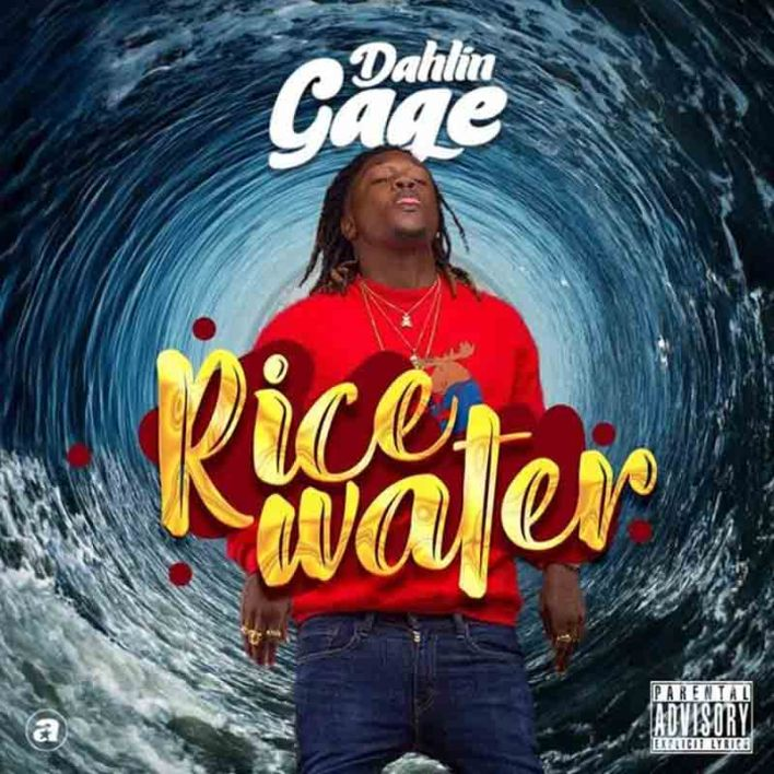 Dahlin Gage – Rice Water (Mixed. By YTM)