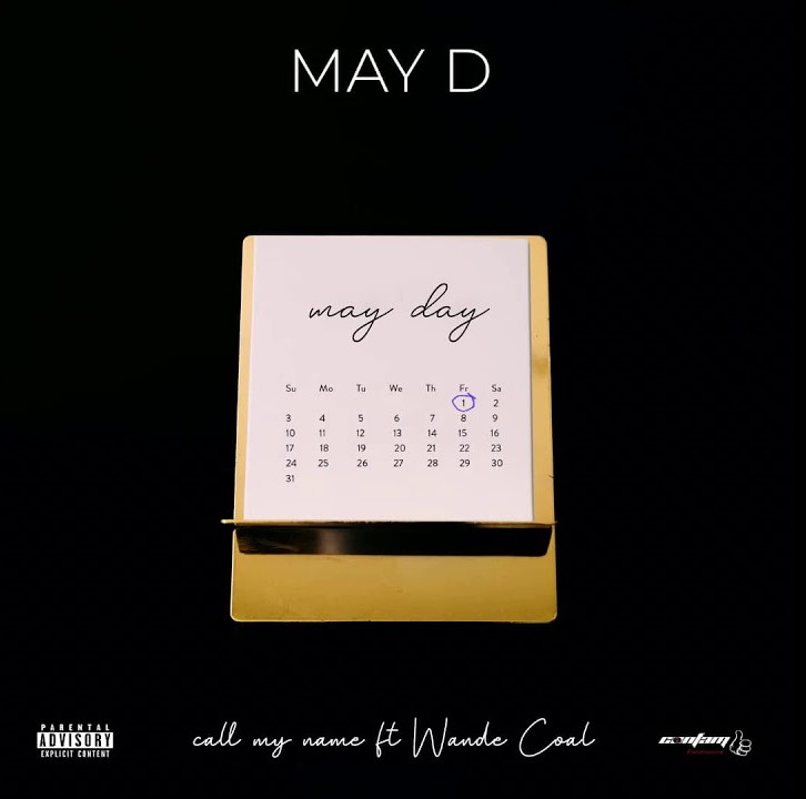 May D – Call My Name Ft Wande Coal (Prod. by Vstix)