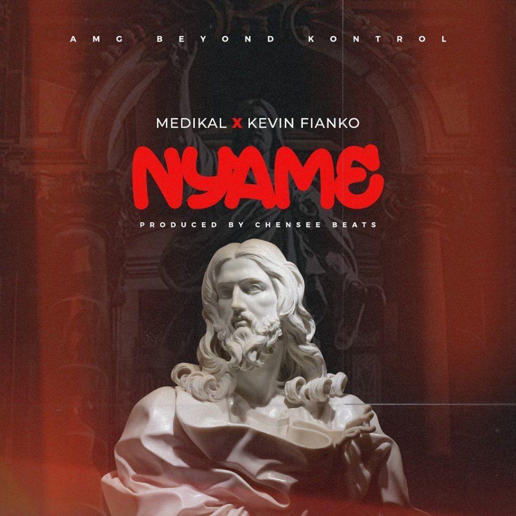 Medikal – Nyame Ft Kevin Fianko (Prod. By Chensee Beatz)