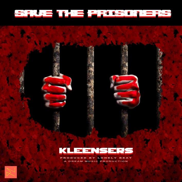 Kleensers - SaveThePrisoners