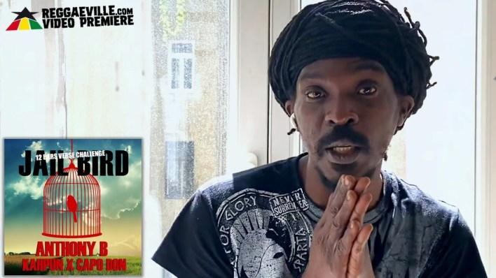 Official Video: Anthony B - Jailbird Ft CapoDon & Kahpun