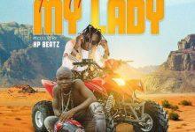 Photo of Patapaa – My Lady Ft AY Poyoo