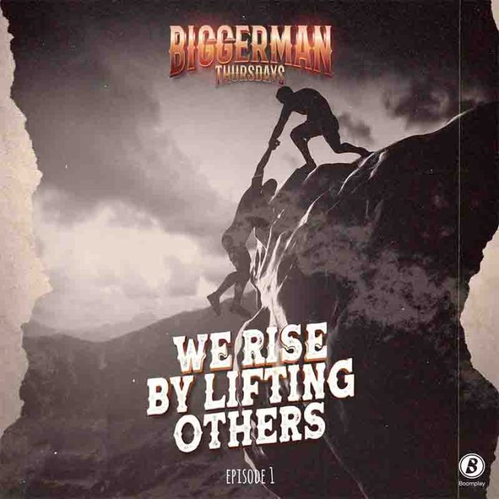 CJ Biggerman – We Rise By Lifting Others