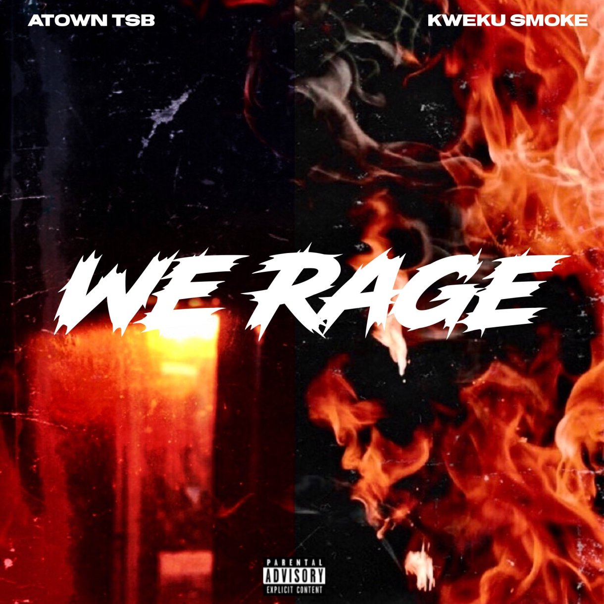 Kweku Smoke x Atown TSB – We Rage EP (Full Album)