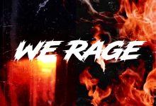 Photo of Kweku Smoke x Atown TSB – We Rage EP (Full Album)